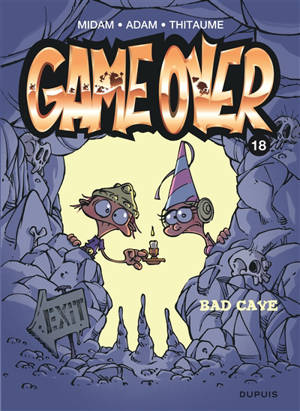 Game over. Volume 18, Bad cave