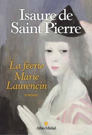 La féerie Marie Laurencin