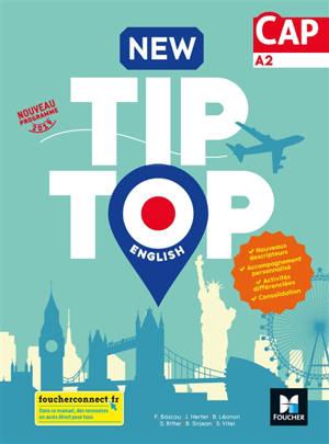 New tip-top English, CAP, A2 : nouveau programme 2019
