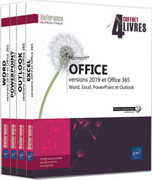 Microsoft Office versions 2019 et Office 365 : Word, Excel, PowerPoint et Outlook : coffret 4 livres