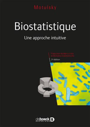 Biostatistique : une approche intuitive