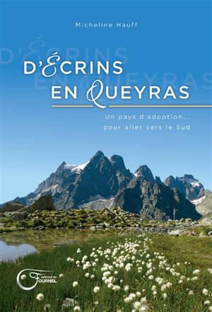 D'Ecrins en Queyras : un pays d'adoption... pour aller vers le Sud
