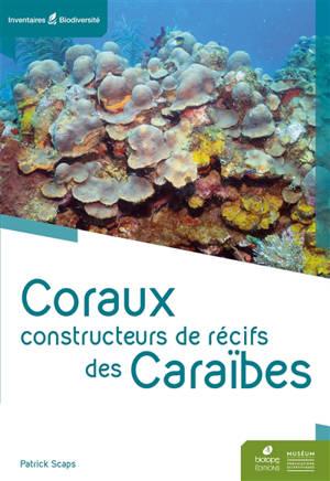 Coraux constructeurs de récifs des Caraïbes