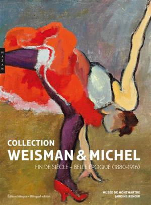 Collection Weisman & Michel : fin de siècle-Belle Epoque (1880-1916)