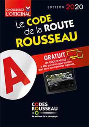 Le code Rousseau de la route : édition 2020