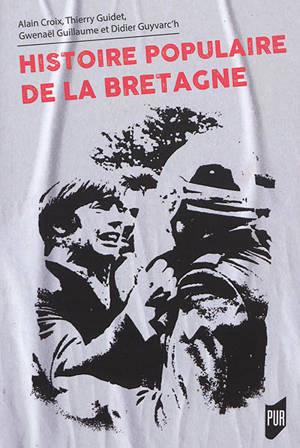 Histoire populaire de la Bretagne