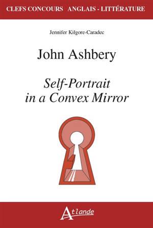 John Ashbery, Self-portrait in a convex mirror