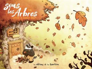 Sous les arbres. Volume 1, L'automne de M. Grumpf