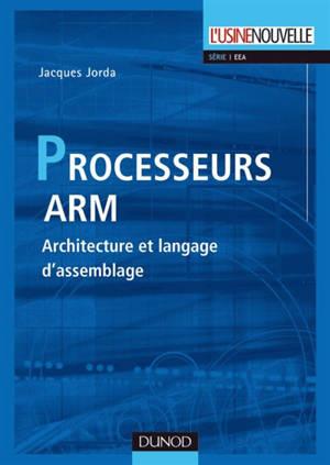 Les processeurs ARM : architecture et langage d'assemblage