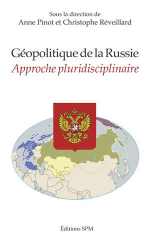 Géopolitique de la Russie : approche pluridisciplinaire