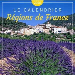 Régions de France : le calendrier 2020