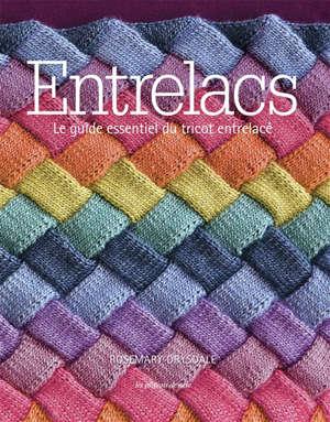 Entrelacs : le guide essentiel du tricot entrelacé