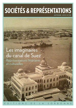 Sociétés & représentations. n° 48, Les imaginaires du canal de Suez : représentations littéraires et culturelles