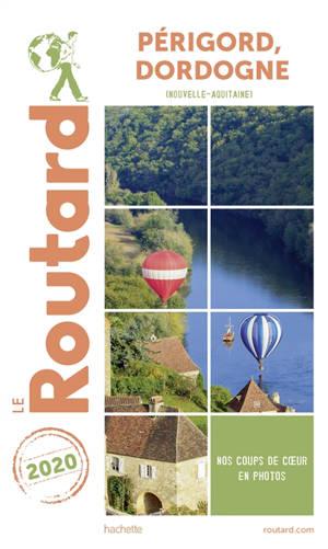 Périgord, Dordogne : Nouvelle-Aquitaine : 2020