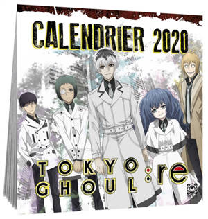 Tokyo ghoul : re : calendrier 2020