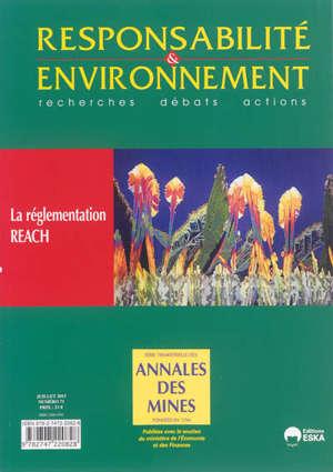 Responsabilité et environnement. n° 71, La réglementation REACH