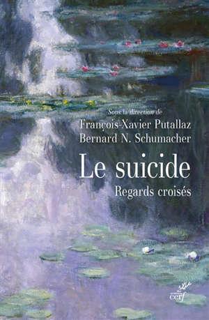 Le suicide : regards croisés