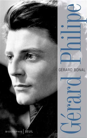 Gérard Philipe : biographie