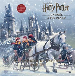 Un Noël à Poudlard : d'après les films Harry Potter : calendrier de l'Avent pop-up