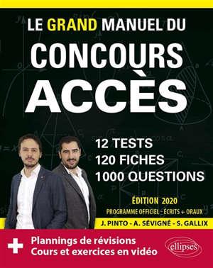 Le grand manuel du concours Accès : 12 tests, 120 fiches, 1.000 questions