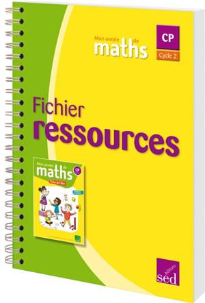 Mon année de maths CP : fichier ressources