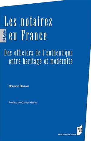 Les notaires en France : des officiers de l'authentique entre héritage et modernité