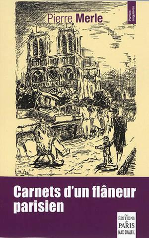 Carnets d'un flâneur parisien