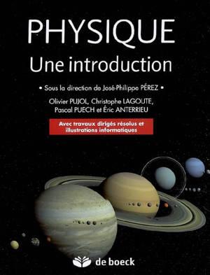 Physique, une introduction : avec travaux dirigés résolus et illustrations informatiques