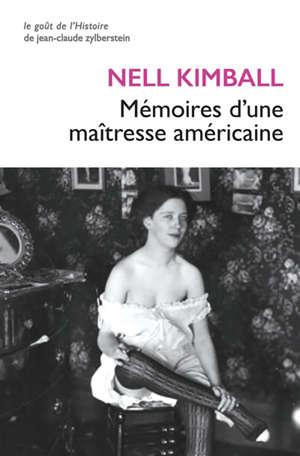 Mémoires d'une maîtresse américaine : l'histoire d'une maison close aux Etats-Unis (1880-1917)
