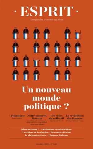 Esprit. n° 458, Un nouveau monde politique ?