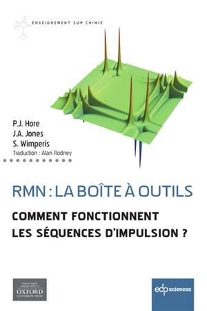 RMN : la boîte à outils : comment fonctionnent les séquences d'impulsion ?
