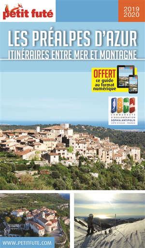 Les Préalpes d'azur, 2019-2020 : itinéraires entre mer et montagne : de Valbonne aux villages perchés