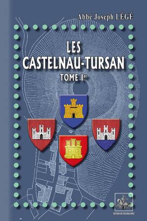 Les Castelnau-Tursan. Volume 1