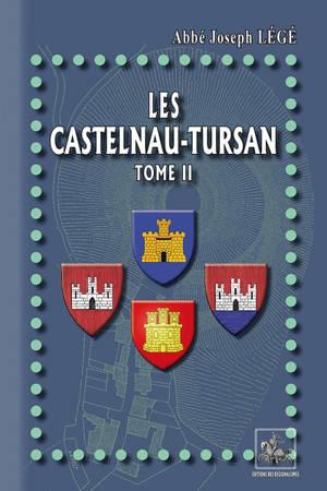 Les Castelnau-Tursan. Volume 2, Documents & pièces justificatives
