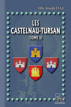 Les Castelnau-Tursan. Volume 2