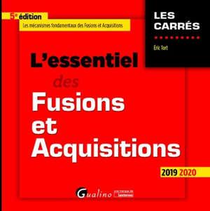 L'essentiel des fusions et acquisitions : 2019-2020