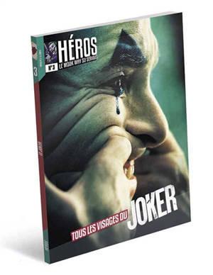 Héros : le mook.... n° 3, Tous les visages du Joker