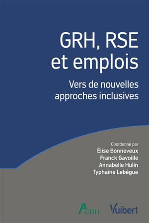 GRH, RSE et emplois : vers de nouvelles approches inclusives