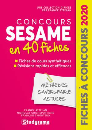 Concours Sésame en 40 fiches : méthodes, savoir-faire, astuces : 2020