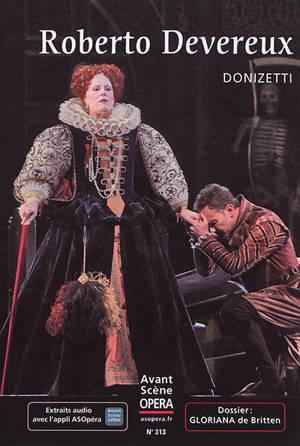 Avant-scène opéra (L'). n° 313, Roberto Devereux