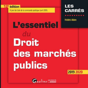 L'essentiel du droit des marchés publics : 2019-2020