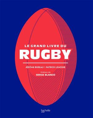 Le grand livre du rugby