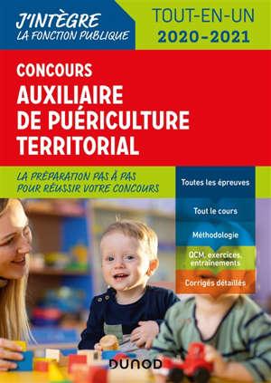 Concours auxiliaire de puériculture territorial : tout-en-un : 2020-2021