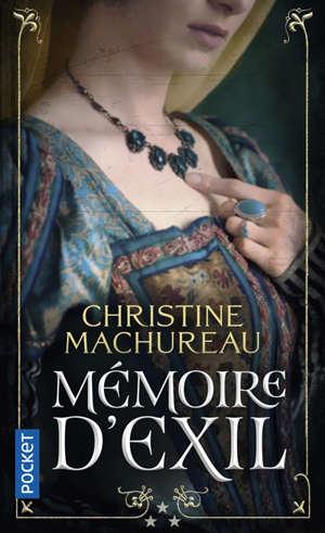 Mémoires. Volume 3, Mémoire d'exil