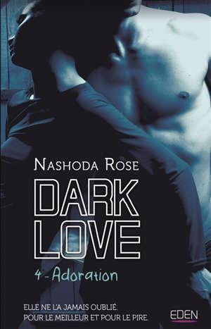 Dark love. Volume 4, Adoration