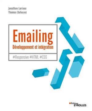 Emailing : développement et intégration : #Responsive #HTML #CSS