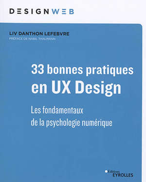 33 bonnes pratiques en UX design : les fondamentaux de la psychologie numérique