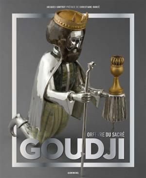 Goudji : orfèvre du sacré