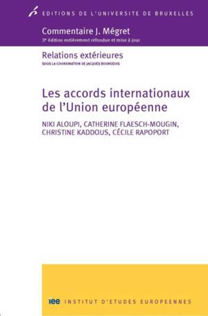 Les accords internationaux de l'Union européenne