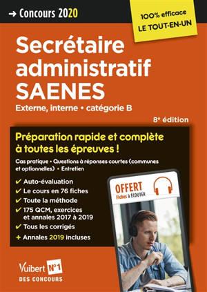 Secrétaire administratif SAENES : concours externe et interne, catégorie B : concours 2020